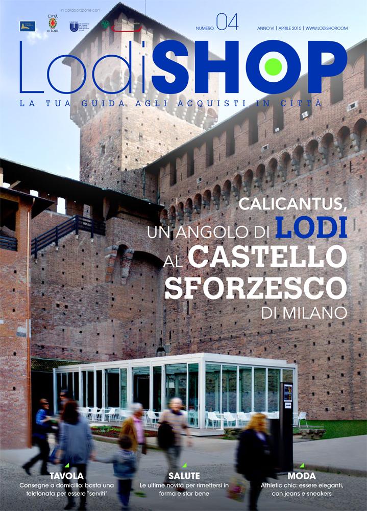 Calicantus Lodi bar locali divertimento giardini ospedale piazza della vittoria Castello Sforzesco Milano Paolo Riezzo Lodishop